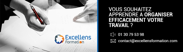 Organiser efficacement son travail - Excellens Formation